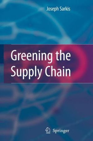 Greening the Supply Chain - Joseph Sarkis (Editor)