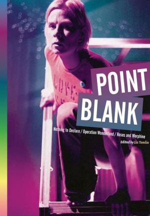 Point Blank: 'Nothing to Declare', 'Operation Wonderland', and 'Roses and Morphine'