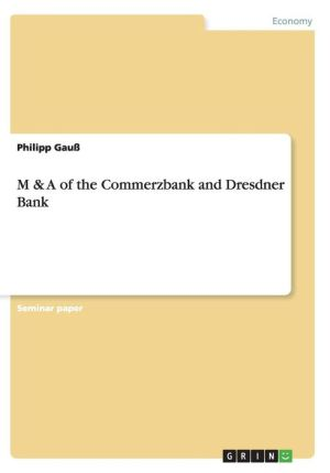 M & a of the Commerzbank and Dresdner Bank