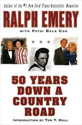 50 Years Down a Country Road - Emery, Ralph / Cox, Patsi Bale