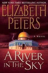 A River in the Sky - Peters, Elizabeth