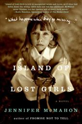 Island of Lost Girls - McMahon, Jennifer