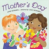 Mother's Day - Rockwell, Anne F. / Rockwell, Lizzy