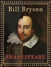 Shakespeare: The Illustrated and Updated Edition - Bryson, Bill