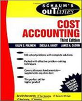 Schaum's Outline of Cost Accounting, 3rd, Including 185 Solved Problems - Polimeni, Ralph S. / Polimeni Ralph / Cashin James