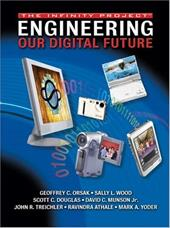 Engineering Our Digital Future: The Infinity Project - Orsak, Geoffrey C. / Wood, Sally L. / Douglas, Scott C.