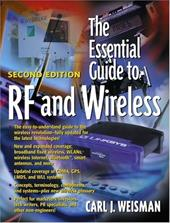 The Essential Guide to RF and Wirelss - Weisman, Carl J.