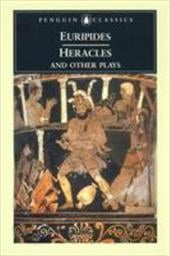 Heracles and Other Plays - Euripides / Davie, John / Rutherford, Richard