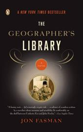 The Geographer's Library - Fasman, Jon