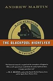 The Blackpool Highflyer - Martin, Andrew