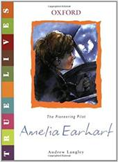 Amelia Earhart: The Pioneering Pilot - Langley, Andrew / Marks, Alan