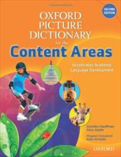 Oxford Picture Dictionary for the Content Areas - Kauffman, Dorothy / Apple, Gary / Kinsella, Kate