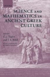 Science and Mathematics in Ancient Greek Culture - Tuplin, C. J. / Rihll, T. E. / Wolpert, Lewis