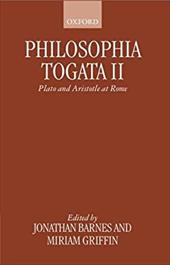 Philosophia Togata II: Plato and Aristotle at Rome - Barnes, Jonathan / Griffin, Miriam D.