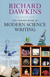 The Oxford Book of Modern Science Writing - Dawkins, Richard