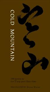Cold Mountain: 100 Poems: By the T'Ang Poet Han-Shan - Watson, Burton / Hanshan