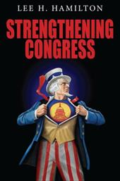 Strengthening Congress - Hamilton, Lee H.