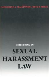 Directions in Sexual Harassment Law - MacKinnon, Catharine A. / Siegel, Reva B.