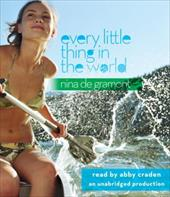 Every Little Thing in the World - de Gramont, Nina / Craden, Abby