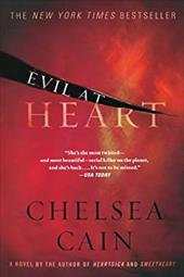 Evil at Heart - Cain, Chelsea