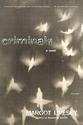 Criminals - Livesey, Margot
