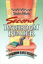 Uncle John's Second Bathroom Reader - Bathroom Reader's Hysterical Society