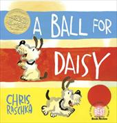 A Ball for Daisy - Raschka, Chris