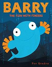 Barry the Fish with Fingers - Hendra, Sue