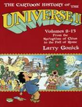 Cartoon History of the Universe 2 - Gonick, Larry