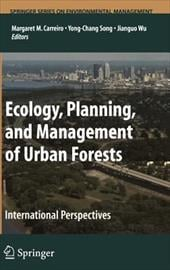 Ecology, Planning, and Management of Urban Forests: International Perspective - Carreiro, Margaret M. / Song, Yong-Chang / Wu, Jianguo