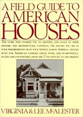 A Field Guide to American Houses - McAlester, Virginia / Jarrett, Lauren / McAlester, Lee