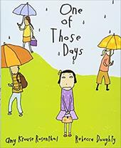 One of Those Days - Rosenthal, Amy Krouse / Doughty, Rebecca