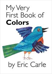 My Very First Book of Colors - Carle, Eric