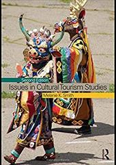 Issues in Cultural Tourism Studies - Smith, Melanie K.