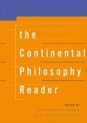 The Continental Philosophy Reader - Kearney, R. / Kearney, Richard / Rainwater, Mara