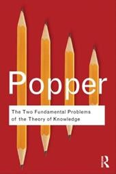 The Two Fundamental Problems of the Theory of Knowledge - Popper, Karl / Eggers Hansen, Troels