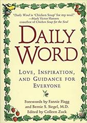 Daily Word: Love, Inspiration, and Guidance for Everyone - Zuck, Colleen / Siegel, Bernie S.