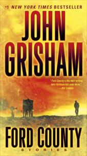 Ford County: Stories - Grisham, John