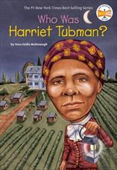 Who Was Harriet Tubman? - McDonough, Yona Zeldis / Harrison, Nancy