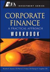 Corporate Finance: A Practical Approach Workbook - Clayman, Michelle / Fridson, Martin S. / Troughton, George