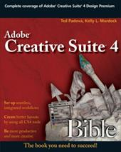 Adobe Creative Suite 4 Bible - Padova, Ted / Murdock, Kelly L.