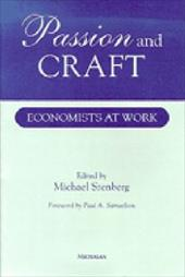 Passion and Craft: Economists at Work - Szenberg, Michael / Samuelson, Paul Anthony