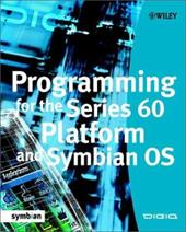 Programming for the Series 60 Platform and Symbian OS - Digia Inc / Lastdigia Inc
