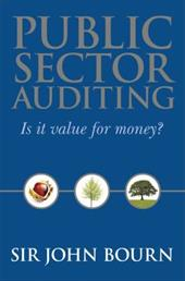 Public Sector Auditing: Is It Value for Money? - Bourn, John
