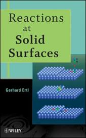 Reactions at Solid Surfaces - Ertl, Gerhard