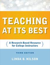 Teaching at Its Best: A Research-Based Resource for College Instructors - Nilson, Linda Burzotta