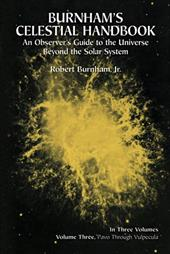 Burnham's Celestial Handbook, Volume Three: An Observer's Guide to the Universe Beyond the Solar System - Burnham, Robert / Space