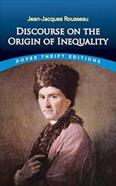 Discourse on the Origin of Inequality - Rousseau, Jean Jacques