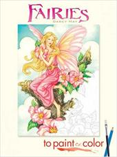 Fairies to Paint or Color - May, Darcy