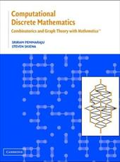 Computational Discrete Mathematics: Combinatorics and Graph Theory with Mathematica (R) - Skiena, Steven S. / Pemmaraju, Sriram